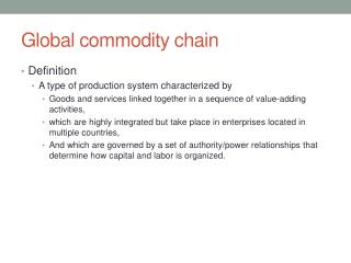 what is a commodity chain essay In the apparel commodity chain, manufacturers have the option of selling their products directly to consumers essay uk, compare and contrast supply chains.
