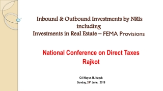 Inbound & Outbound Investments by NRIs including Investments in Real Estate – FEMA Provisions