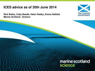 ICES advice as of 30th June 2014