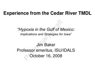 Experience from the Cedar River TMDL