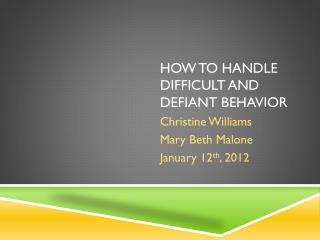 How to Handle difficult and defiant behavior