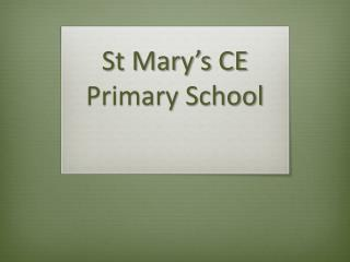 St Mary's CE Primary School