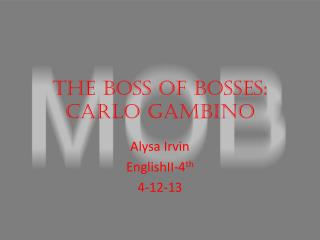 The Boss of Bosses: Carlo Gambino