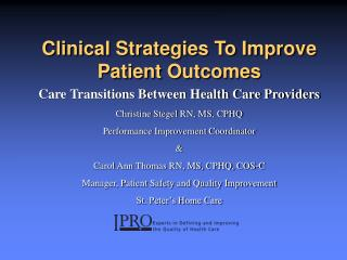 Clinical Strategies To Improve Patient Outcomes