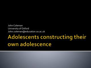 Adolescents constructing their own adolescence