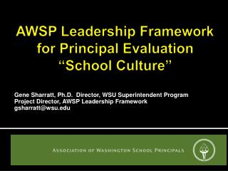 "AWSP  Leadership Framework  for Principal Evaluation ""School Culture"""