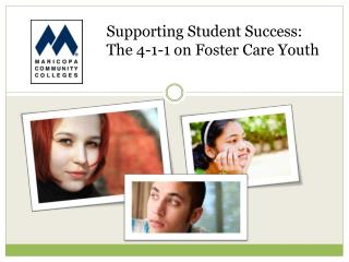 Supporting Student Success:  The 4-1-1 on Foster Care Youth