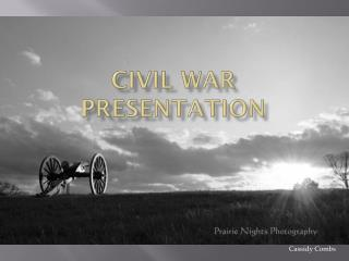 Civil War Presentation
