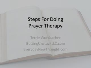 Steps For Doing  Prayer Therapy