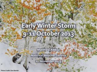 Early Winter Storm 9-11 October 2013