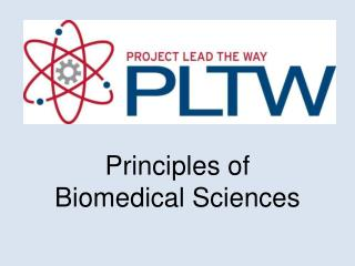 Principles of Biomedical Sciences