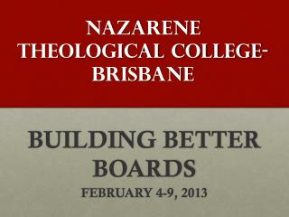 NAZARENE THEOLOGICAL COLLEGE-BRISBANE