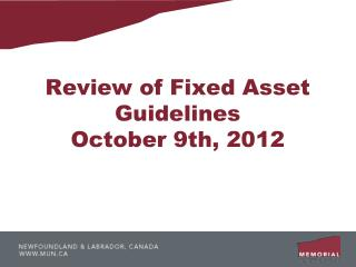 Review of Fixed Asset Guidelines October 9th, 2012