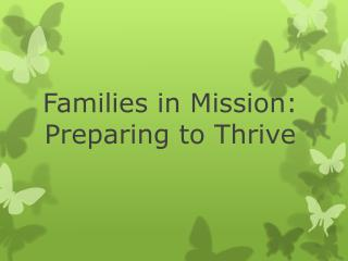 Families in Mission: Preparing to Thrive
