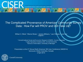 The Complicated Provenance of American Community Survey Data:  How Far will PROV and DDI Take Us?