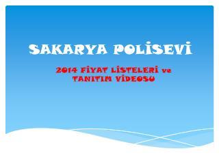 SAKARYA POLİSEVİ