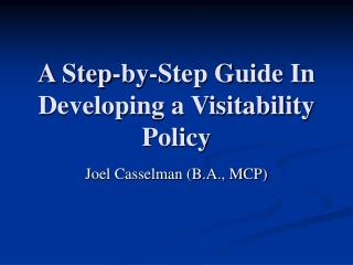 A Step-by-Step Guide In Developing a Visitability Policy