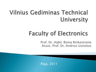 V ilnius  Gediminas  Technical University Faculty of  Electronics