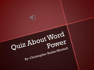 Quiz About Word Power