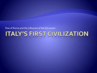 Italy's First Civilization