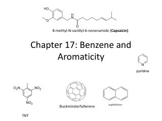 Chapter 17: Benzene and  Aromaticity