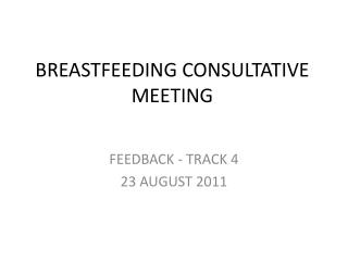 BREASTFEEDING CONSULTATIVE MEETING