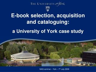 E-book selection, acquisition  and cataloguing: