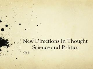New Directions in Thought Science and Politics