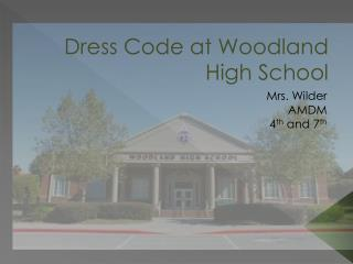 Dress Code at Woodland High School
