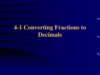 4-1 Converting Fractions to Decimals