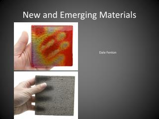 New and Emerging Materials