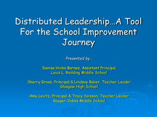 Distributed Leadership…A Tool For the School Improvement Journey