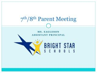 7 th /8 th  Parent  Meeting
