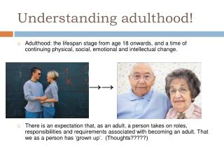 Understanding adulthood!