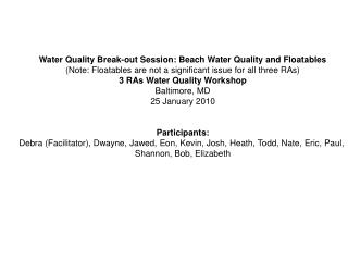 Water Quality Break-out Session: Beach Water Quality and Floatables