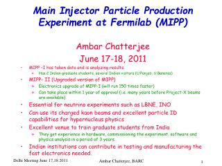 Main Injector Particle Production Experiment at  Fermilab  (MIPP)