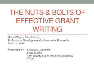 The Nuts & Bolts of Effective Grant Writing