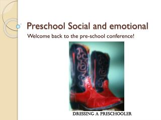 Preschool Social and emotional