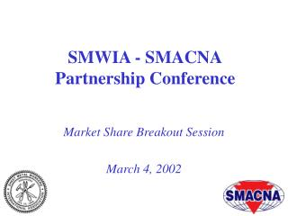 SMWIA - SMACNA Partnership Conference