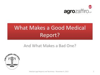 What Makes a Good Medical Report?