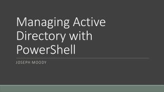 Managing Active Directory with PowerShell