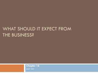 What Should IT Expect  from the  Business ?
