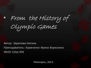 From  the History of       Olympic Games