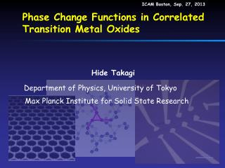 Phase Change Functions in Correlated Transition Metal Oxides