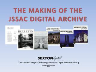 The Making of the JSSAC Digital Archive