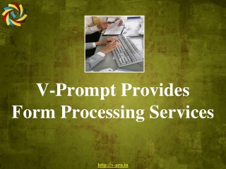 V-Prompt Provides Form Processing Services