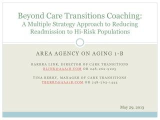 Area Agency on Aging 1-B Barbra Link, Director of Care Transitions