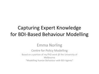 Capturing Expert Knowledge for BDI-Based Behaviour Modelling