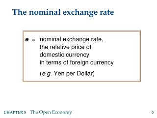 The nominal exchange rate