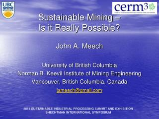 Sustainable Mining – Is it Really Possible?